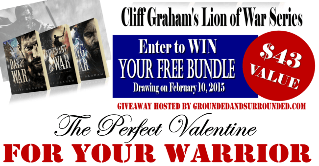 Cliff Graham's Lion of War Series Valentine's Giveaway| 3 books signed by the author and sent to you just in time for Valentine's Day! groundedandsurrounded.com