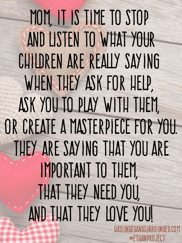 Your challenge this week is to stop and listen for the Sound of Motherhood; the little ways your kids say I love you every day.
