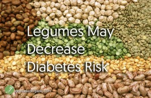 Eating Legumes May Decrease Diabetes Risk
