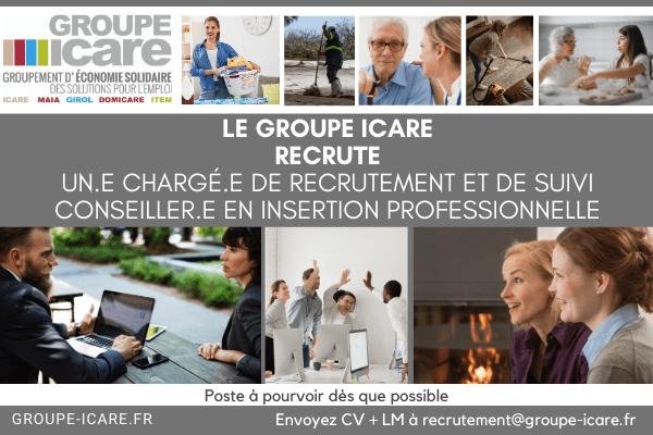 à pourvoir Le groupe ICARE recrute Un-e Chargé-e de recrutement et de suivi – CIP