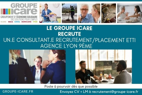 à pourvoir Le groupe Icare recrute Un.e  consultant.e recrutement/placement ETTI