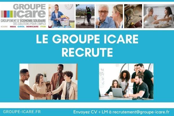 à pourvoir Le groupe Icare recrute Un Assistant Administratif et RH en CDD H/F