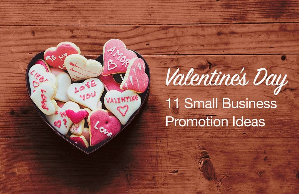 Valentines Day Promotions11 Heartfelt Ideas For Your