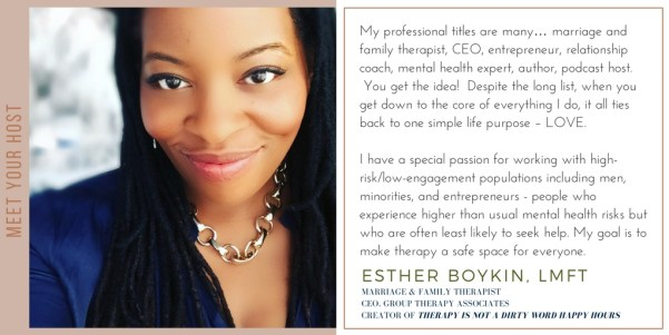 Therapy is Not Dirty Word Happy Hours-Meet Your Host Esther Boykin