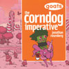 Goats: The Corndog Imperative