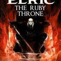 Elric - Volume 1: The Ruby Throne