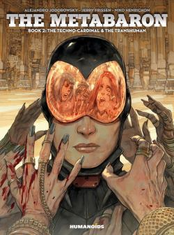 Metabaron, The – Book 2: The Techno-Cardinal & The Transhuman