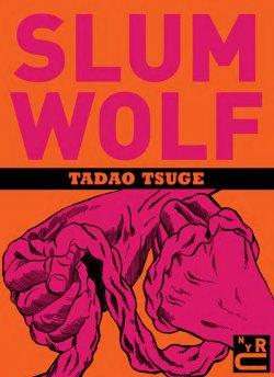 Slum Wolf