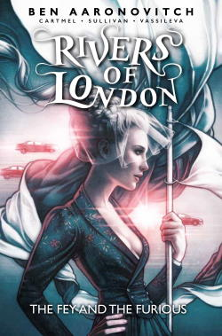 Rivers of London 8: The Fey and the Furious cover