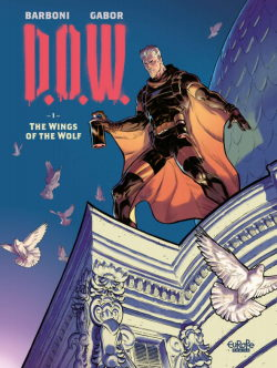D.O.W. Volume 1: The Wings of the Wolf
