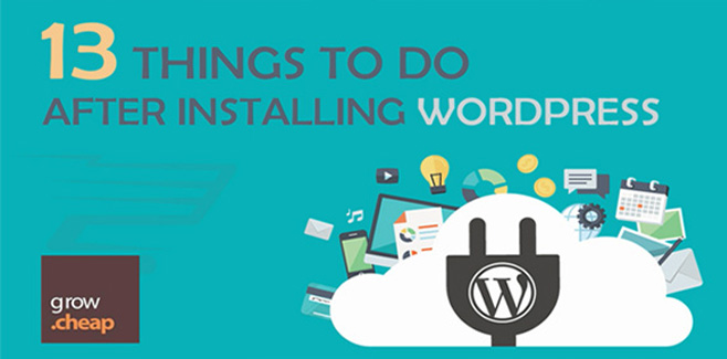 13 Important Things To Do After Installing WordPress