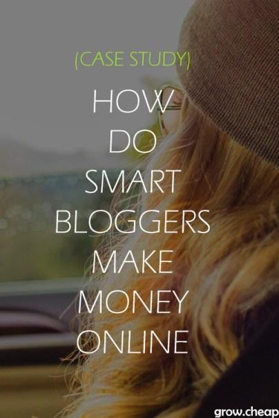 How Do Bloggers Make Money Online? [Case Study] #Blogging #MakeMoneyOnline #Content
