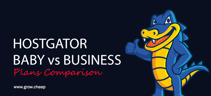 HostGator Baby vs Business Plan: Which To Choose?