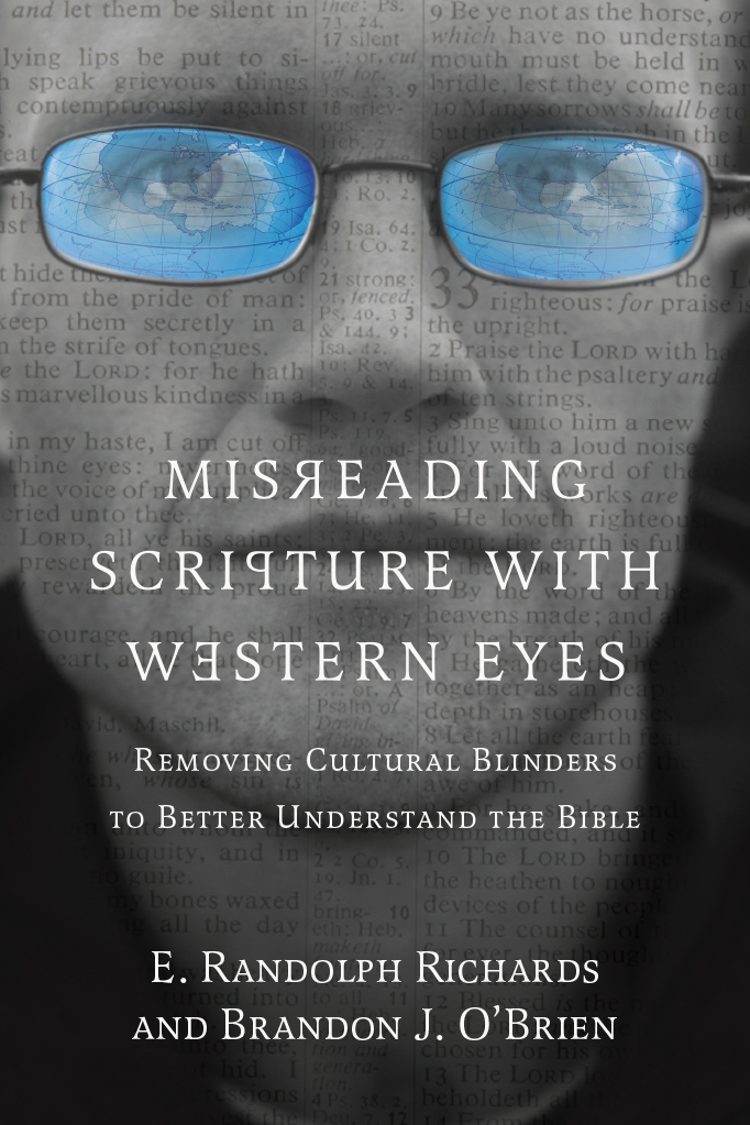 Book Review: Misreading Scripture with Western Eyes – Removing Cultural Blinders to Better Understand the Bible