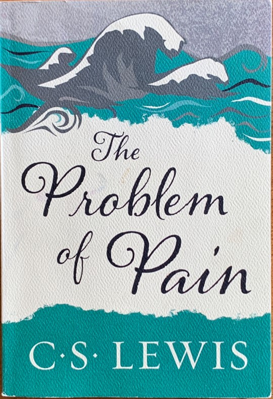 Book Review: The Problem of Pain by C. S. Lewis