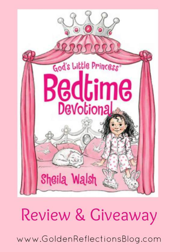 God's Little Princess Bedtime Devotional Review & Giveaway ...