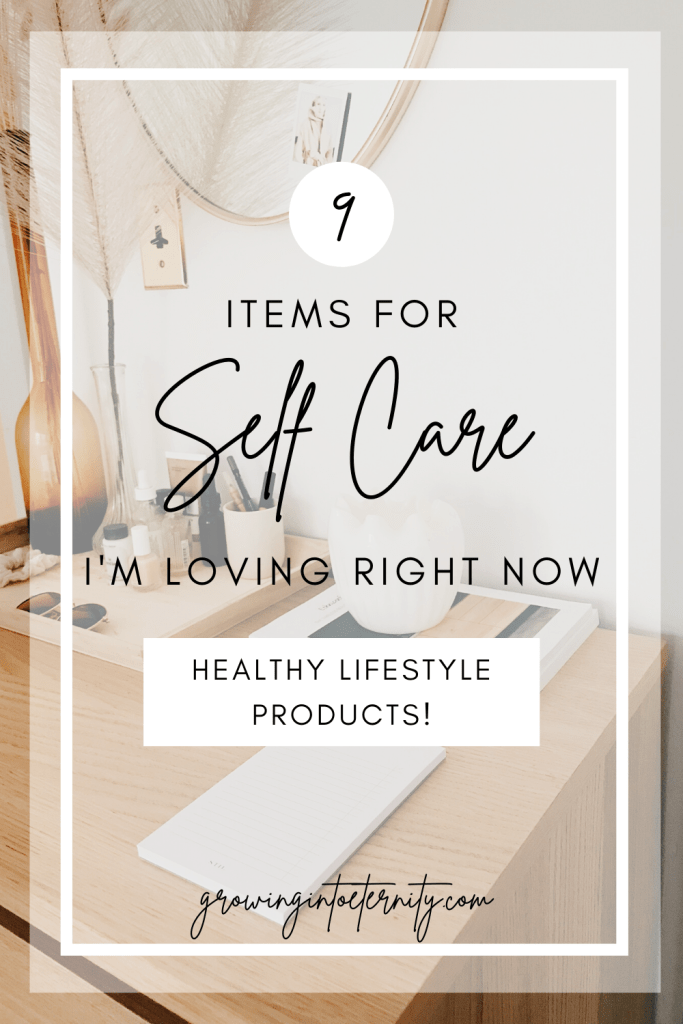 9 Items for Self Care I'm Loving Right Now: Healthy Lifestyle Products