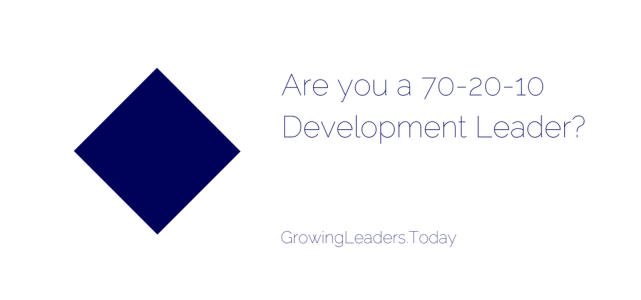 Are you a 70-20-10 Development Leader ?
