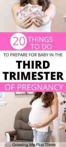 "Pinterst image of pregnant woman preparing for her new baby in the nursery with text ""20 things to do to prepare for baby in the third trimester of pregnancy"""