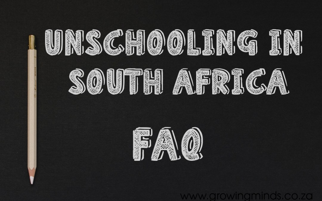 Unschooling In South Africa – FAQ