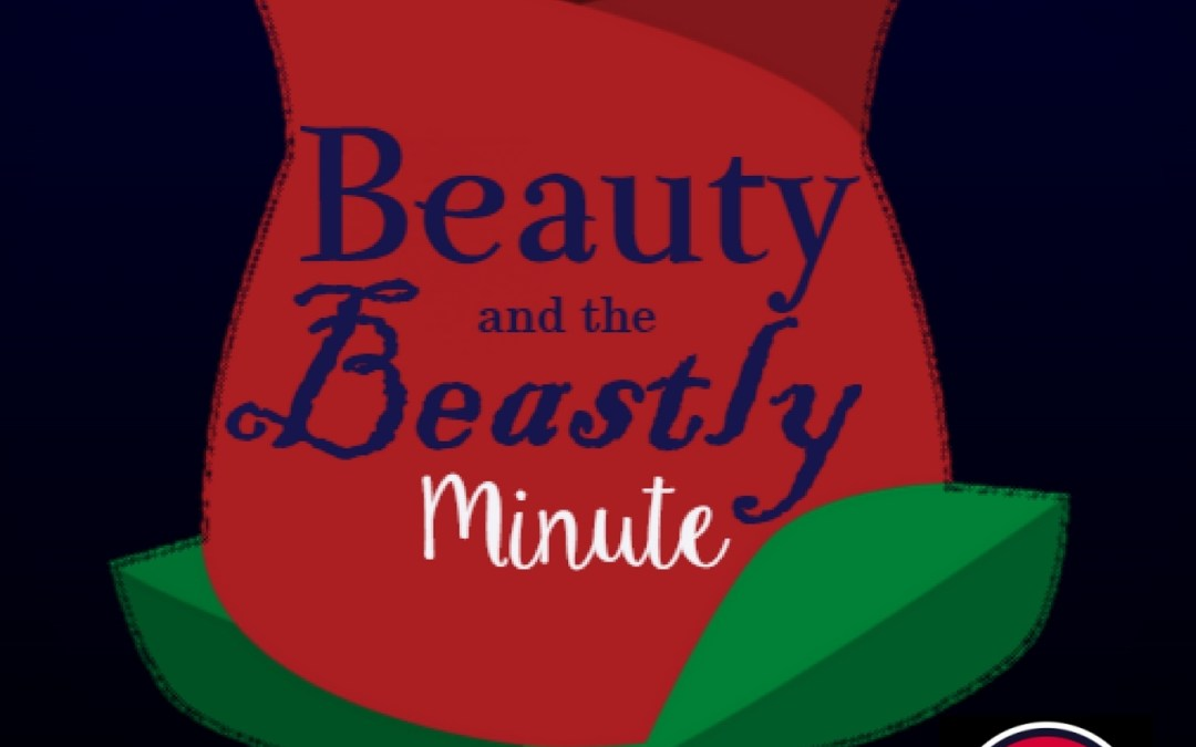 Beauty and the Beastly Minute: Pilot Episode