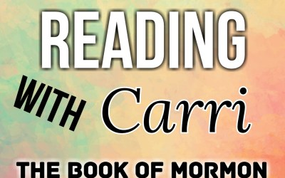 Reading with Carri: 010: The Book of Mormon, 2 Nephi 3-4