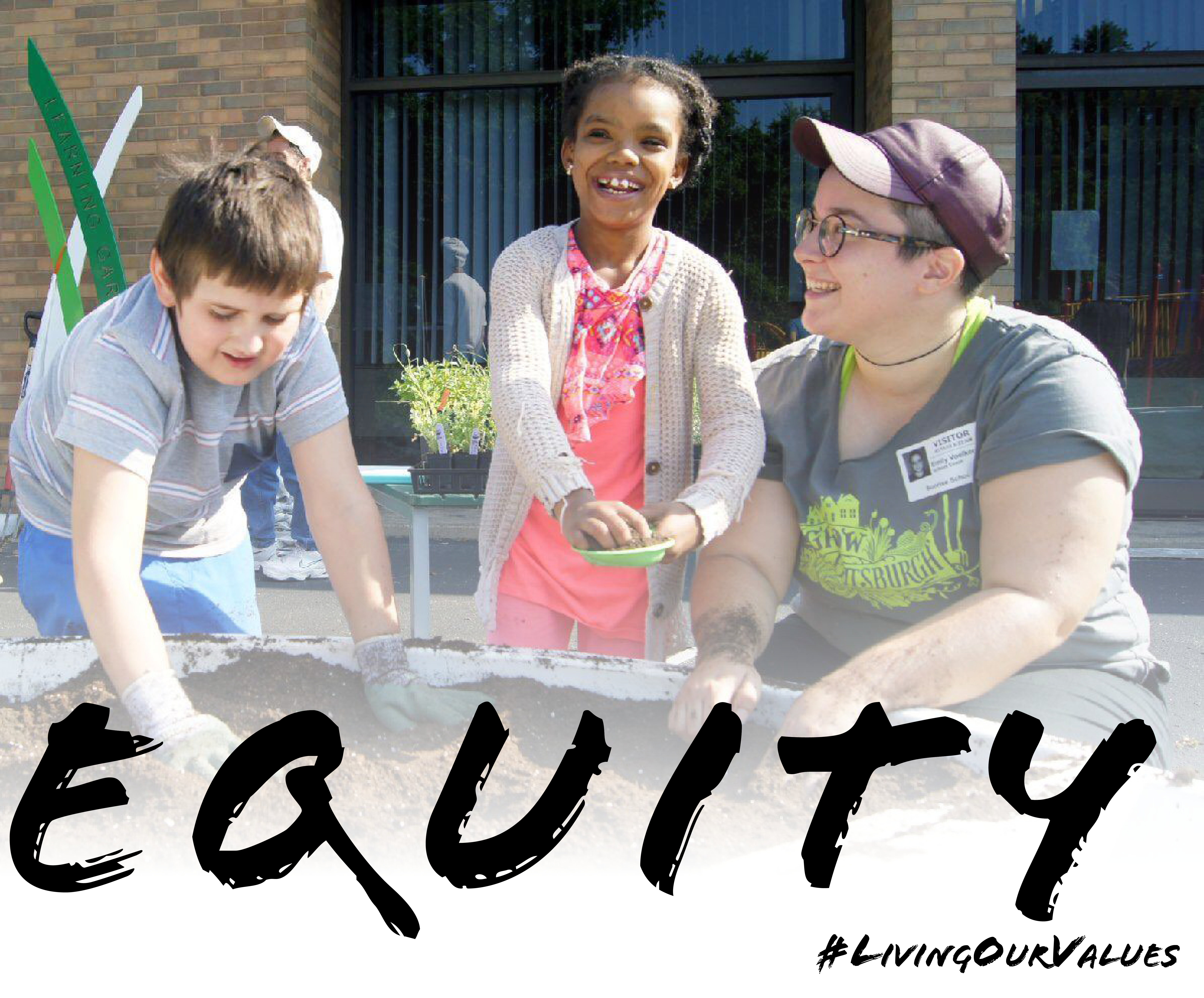 Living Our Values: Equity