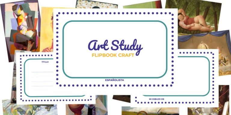 Art Study Flipbook | Describing Art in Spanish
