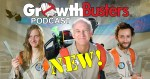 NEW: GrowthBusters Podcast