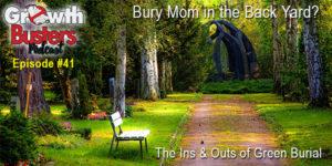 Bury Mom in the Back Yard?