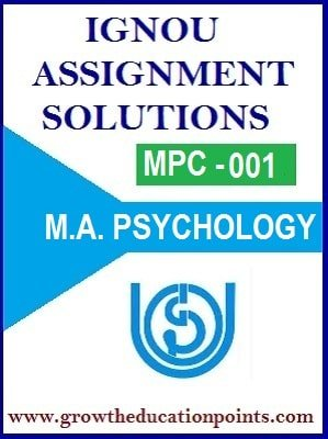 IGNOU MPC-01 : COGNITIVE PSYCHOLOGY LEARNING AND MEMORY SOLVED ASSIGNMENT