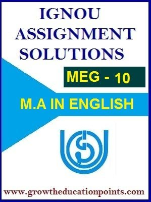 MEG-10 ENGLISH STUDIES IN INDIA SOLVED ASSIGNMENT