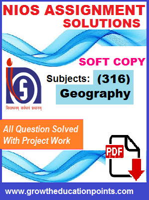 nios Geography (316) solved assignment Hindi Medium