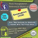 Nios Economics-318 Solved Assignment PDF File