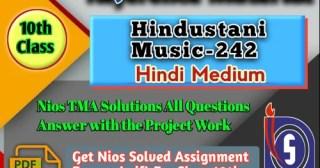 Nios Hindustani Music 242 Solved Assignment