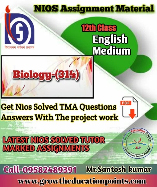 Nios Biology-314 Solved Assignment