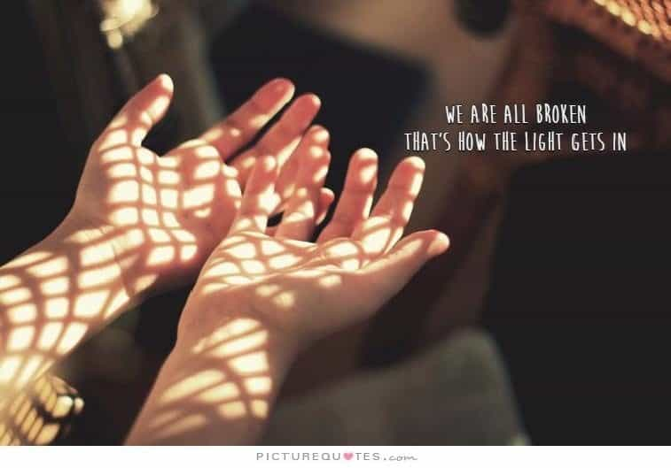 Are Broken Thats Gets We Light All How