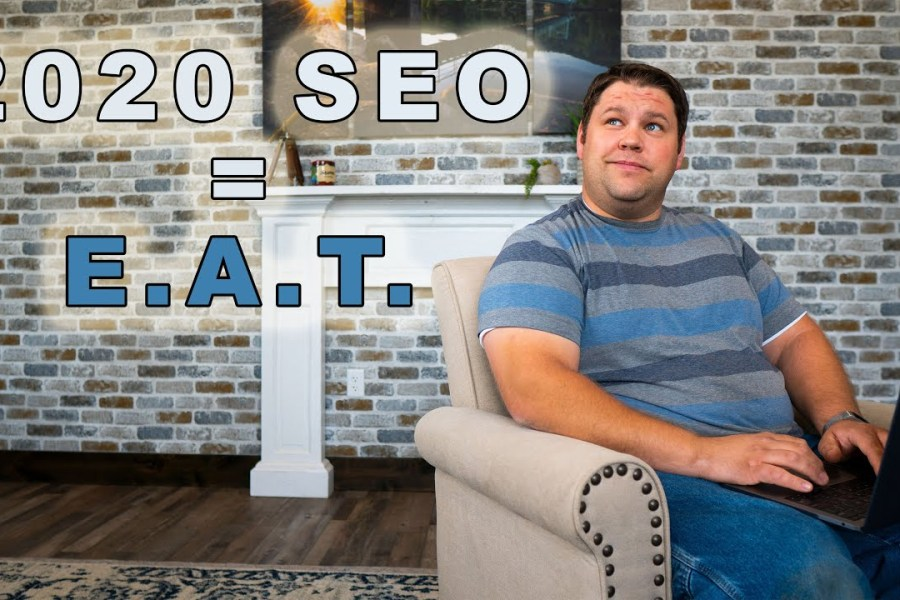 What's new with SEO in 2020? (A full E-A-T webinar)