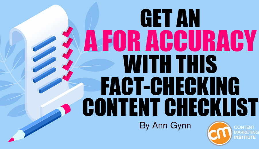 Get an A for Accuracy With This Fact-Checking Content Checklist