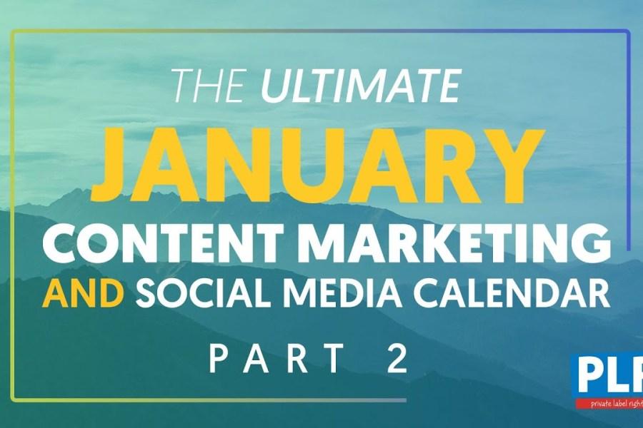 January 2020 Content Marketing Plan - Part 2