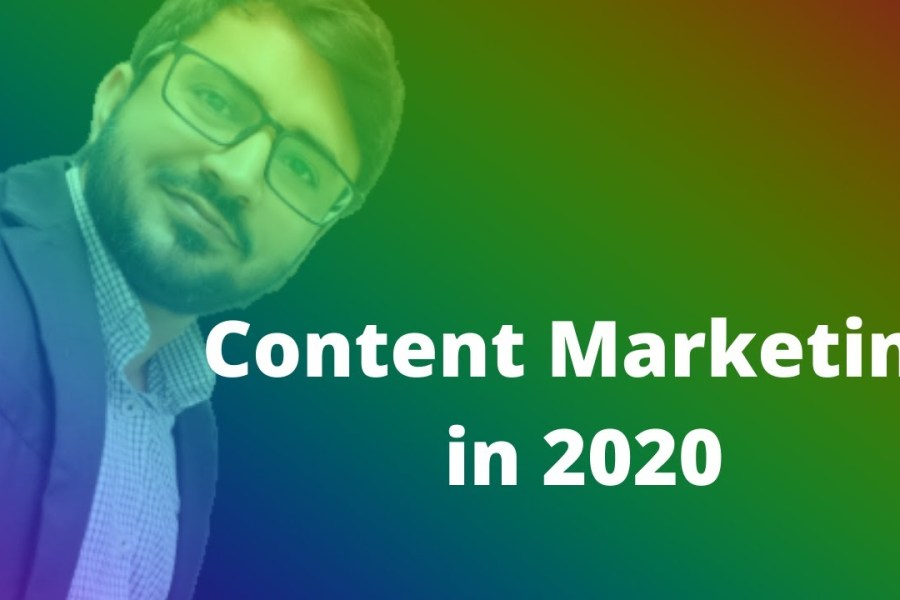 Content Marketing in 2020, a strategy that can help you to meet anyone and sell him your services