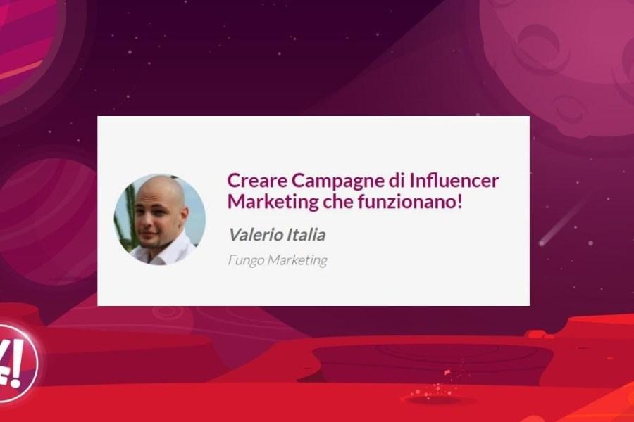 Creare Campagne di Influencer Marketing che funzionano! - Valerio Italia