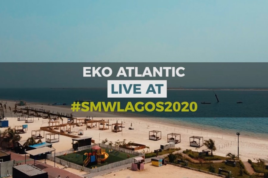 Eko Atlantic: LIVE AT SOCIAL MEDIA WEEK LAGOS 2020 (Day 1)