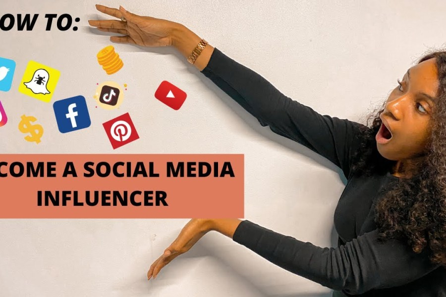 HOW TO BECOME AN INFLUENCER IN 2020: Kickstart Your Influencer Career