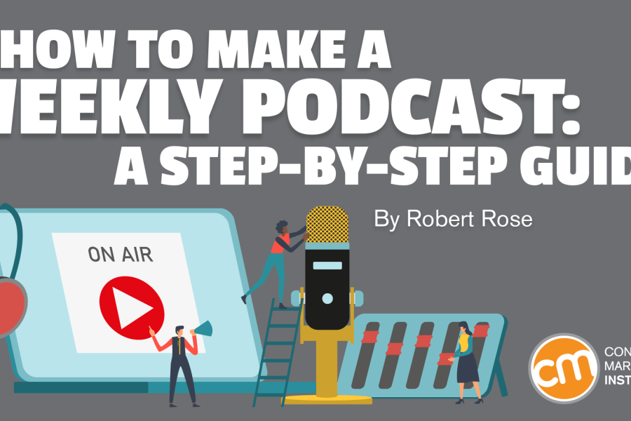 How to Make a Weekly Podcast: A Step-by-Step Guide