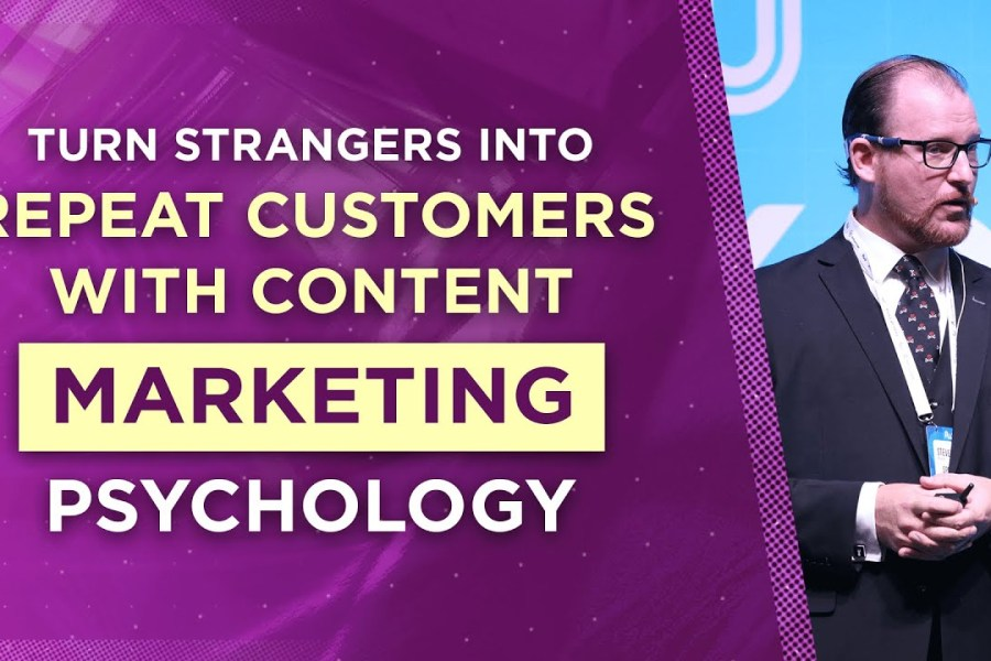 Turn Strangers Into Repeat Customers With Content Marketing Psychology