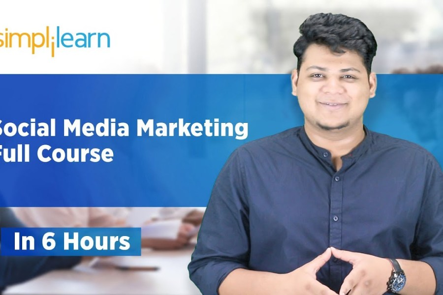 Complete Social Media Marketing Course | Social Media Marketing Tutorial For Beginners | Simplilearn