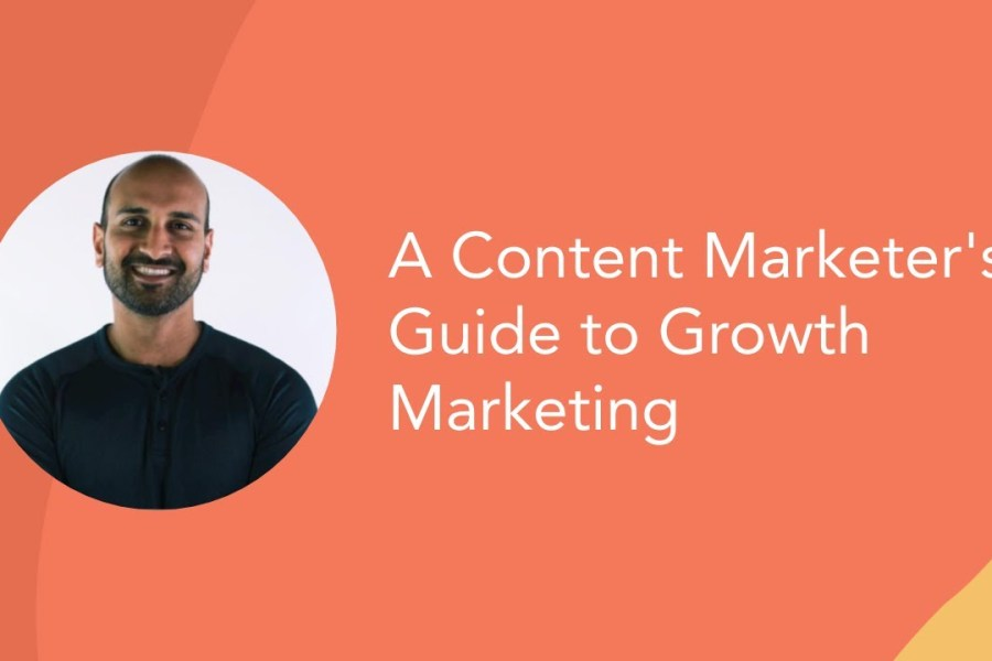 Growth Hacking: A Content Marketer's Guide to Growth Marketing
