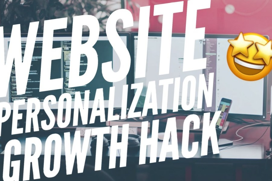 Website Personalization Growth Hack