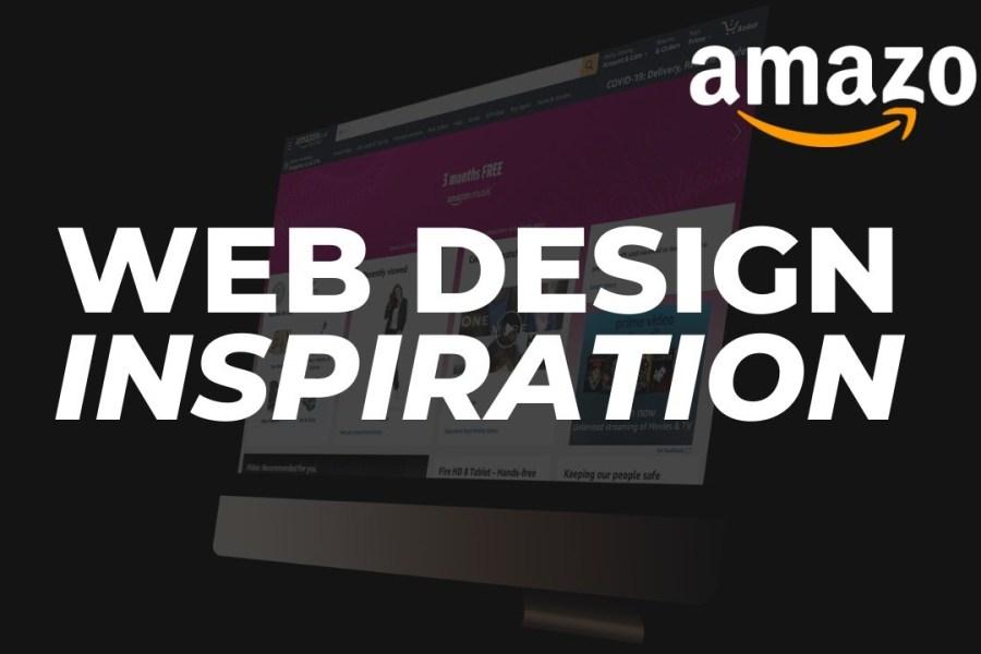 Amazon Ux Design Review World S Best Web Design Inspiration Growth Hacking Agency London Growth Hakka Growth Marketing
